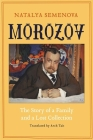 Morozov: The Story of a Family and a Lost Collection Cover Image