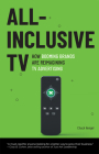 All-Inclusive TV: How Booming Brands Are Reimagining TV Advertising Cover Image
