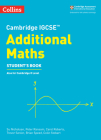 Cambridge IGCSE® Additional Maths Student Book (Cambridge International Examinations) Cover Image