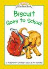 Biscuit Goes to School (My First I Can Read) Cover Image
