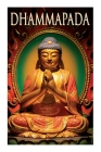 Dhammapada: Collection of Verses; Being One of the Canonical Books of the Buddhists Cover Image
