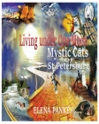 Living under One Moon: Mystic Cats of St. Petersburg Cover Image