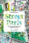 Street Paris: Simon's Maps for Discovering Another Side of Paris Cover Image