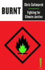 Burnt: Fighting for Climate Justice (Outspoken by Pluto) Cover Image