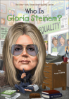 Who Is Gloria Steinem? (Who Was...?) Cover Image