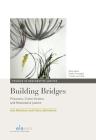 Building Bridges: Prisoners, Crime Victims and Restorative Justice (Studies in Restorative Justice #1) Cover Image