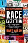 Runner's World Race Everything: How to Conquer Any Race at Any Distance in Any Environment and Have Fun Doing It Cover Image