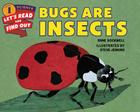 Bugs Are Insects (Let's-Read-and-Find-Out Science 1) Cover Image