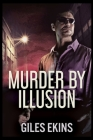 Murder By Illusion Cover Image