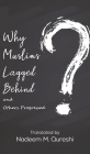 Why Muslims Lagged Behind and Others Progressed Cover Image