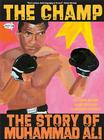 The Champ: The Story of Muhammad Ali Cover Image