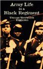 Army Life in a Black Regiment (Civil War) Cover Image