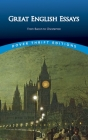 Great English Essays: From Bacon to Chesterton (Dover Thrift Editions) Cover Image