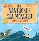 The Nantucket Sea Monster: A Fake News Story Cover Image