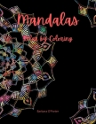 Mandalas: Relax by Coloring: Adult Coloring Book Featuring Beautiful Mandalas - Features 50 Original Hand Drawn Designs For adul Cover Image