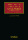 The Law of Insurance Warranties: Flawed Reform and a New Perspective (Lloyd's Insurance Law Library) Cover Image