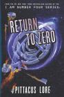 Return to Zero (Lorien Legacies Reborn #3) Cover Image