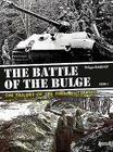 The Battle of the Bulge. Volume 1: The Failure of the Final Blitzkrieg Cover Image