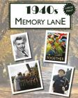 1940s Memory Lane: Large print book for dementia patients Cover Image