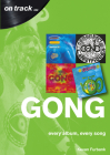 Gong: Every Album, Every Song (On Track) Cover Image
