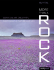 More Than a Rock: Essays on Art, Creativity, Photography, Nature, and Life Cover Image