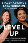 Level Up: Rise Above the Hidden Forces Holding Your Business Back Cover Image