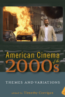 American Cinema of the 2000s: Themes and Variations (Screen Decades: American Culture/America) Cover Image