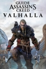 Assassin's Creed Valhalla Guide: Walkthrough, How To-s, Tips and Tricks and A Lot More! Cover Image