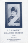 Collected Writings of H. P. Blavatsky, Vol. 1 Cover Image