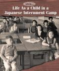 Life as a Child in a Japanese Internment Camp Cover Image