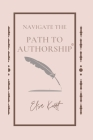 Navigate the Path to Authorship Cover Image