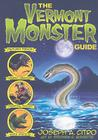 The Vermont Monster Guide Cover Image