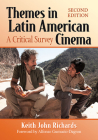 Themes in Latin American Cinema: A Critical Survey, 2D Ed. Cover Image