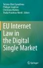 Eu Internet Law in the Digital Single Market Cover Image