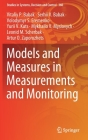 Models and Measures in Measurements and Monitoring (Studies in Systems #360) Cover Image
