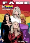 Fame: Pride Activists: Dolly Parton, Cher, RuPaul and Lady Gaga Cover Image