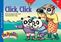 Click Click (Dr. Maggie's Phonics Readers: A New View #7) Cover Image