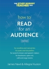 How to Read for an Audience: A Writer's Guide Cover Image