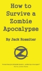 How to Survive a Zombie Apocalypse Cover Image