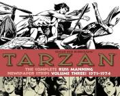 Tarzan: The Complete Russ Manning Newspaper Strips Volume 3 (1971-1974) Cover Image