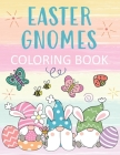 Easter Gnomes Coloring Book: Cute Designs & Pastel Nordic Elf Fun for All Ages! Cover Image