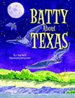 Batty about Texas Cover Image