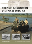 French Armour in Vietnam 1945–54 (New Vanguard) Cover Image