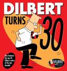 Dilbert Turns 30 Cover Image