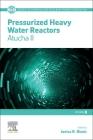 Pressurized Heavy Water Reactors, 8: Atucha II Cover Image