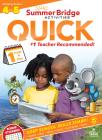 Summer Bridge Activities(r) Quick, Grades 4 - 5 Cover Image