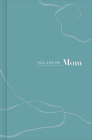 You and Me Mom: A Book All about Us Cover Image