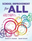 School Improvement for All: A How-To Guide for Doing the Right Work (Drive Continuous Improvement and Student Success Using the Plc Process) Cover Image