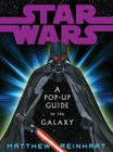 Star Wars: A Pop-Up Guide to the Galaxy Cover Image
