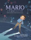 Mario y el agujero en el cielo: Cómo un químico salvó nuestro planeta Cover Image